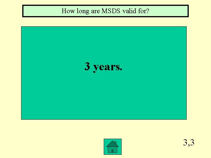 How long are MSDS valid for? 3 years. 3, 3
