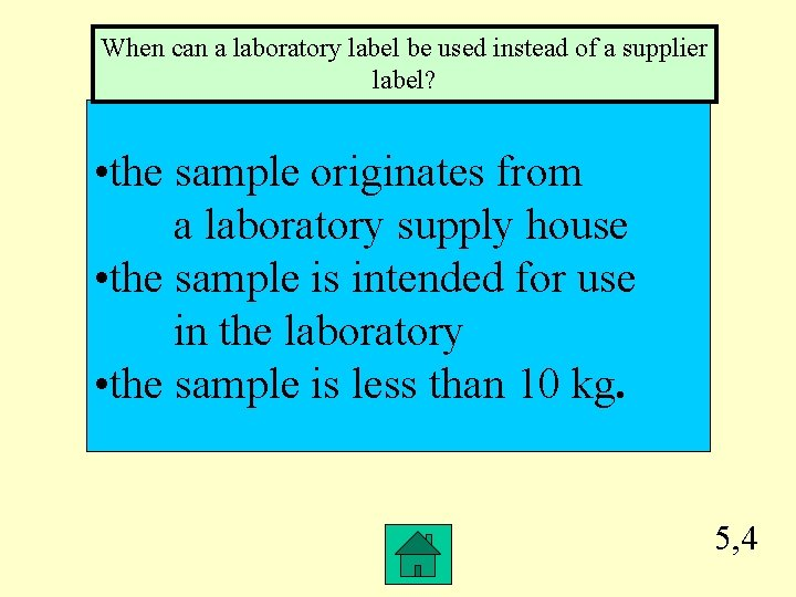When can a laboratory label be used instead of a supplier label? • the
