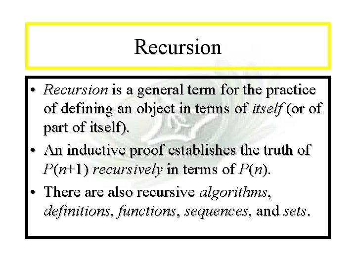 Module #14 - Recursion • Recursion is a general term for the practice of
