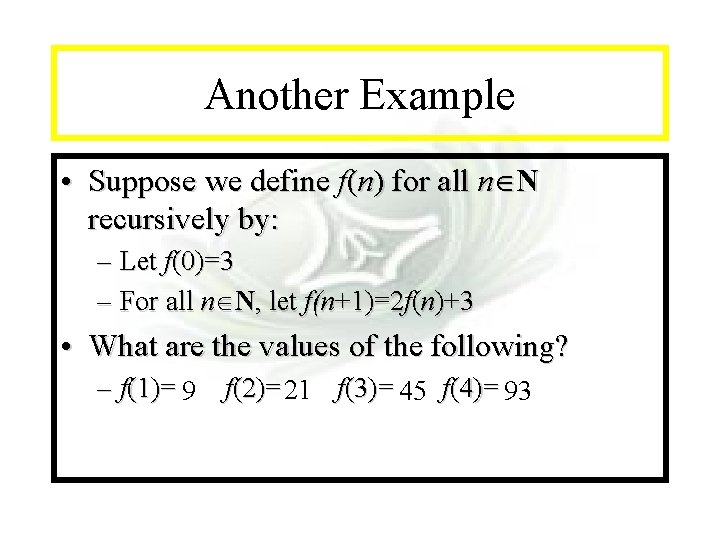 Module #14 - Recursion Another Example • Suppose we define f(n) for all n