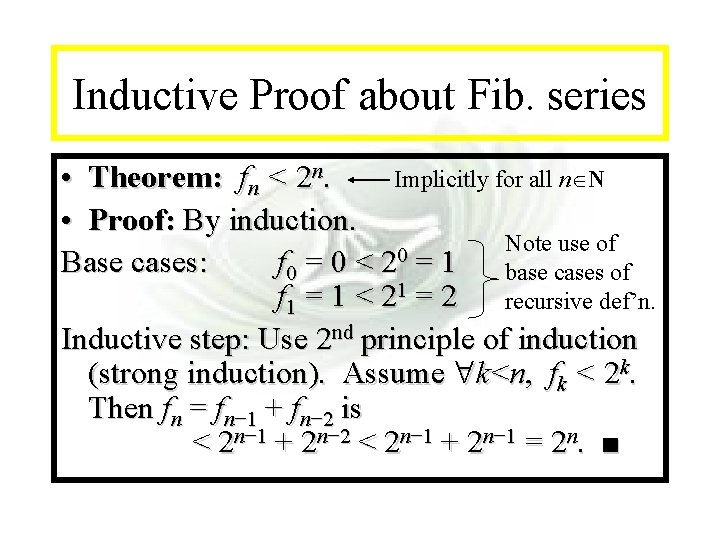 Module #14 - Recursion Inductive Proof about Fib. series Implicitly for all n N