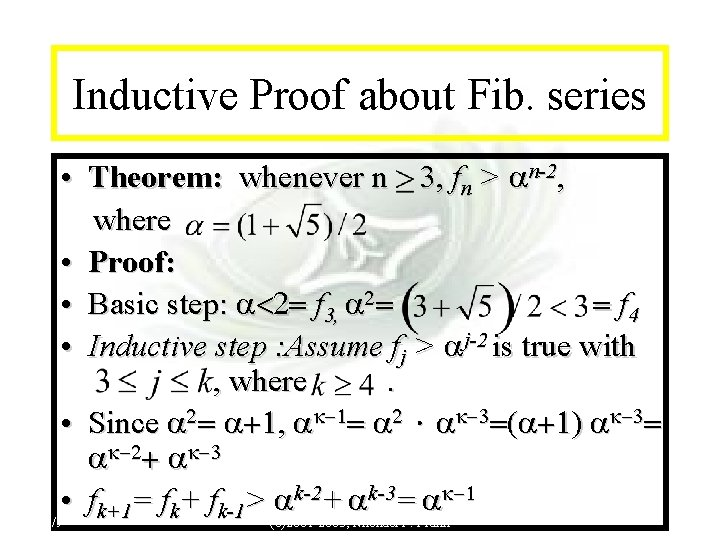 Module #14 - Recursion Inductive Proof about Fib. series • Theorem: whenever n 3,