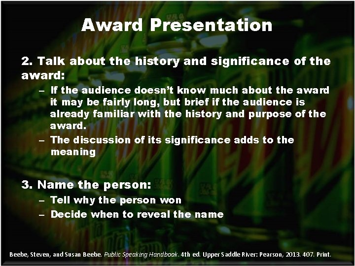 Award Presentation 2. Talk about the history and significance of the award: – If