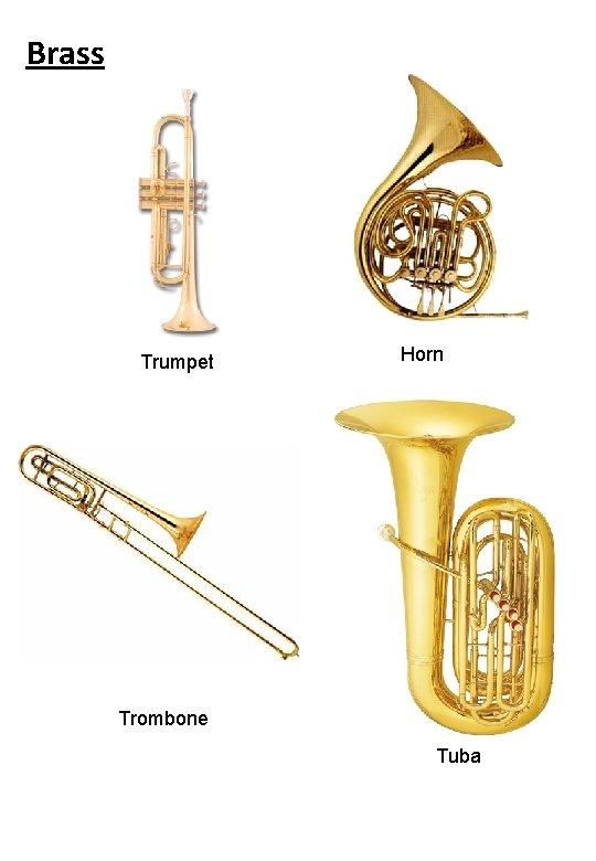 Brass Trumpet Horn Trombone Tuba