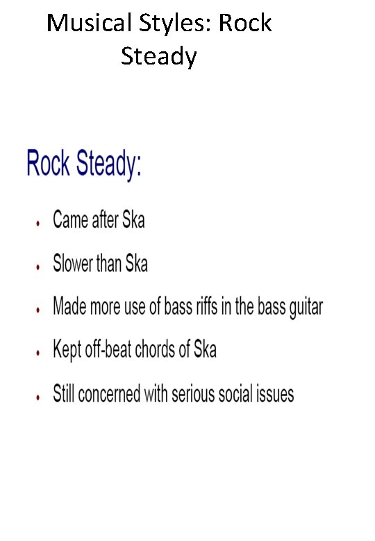 Musical Styles: Rock Steady