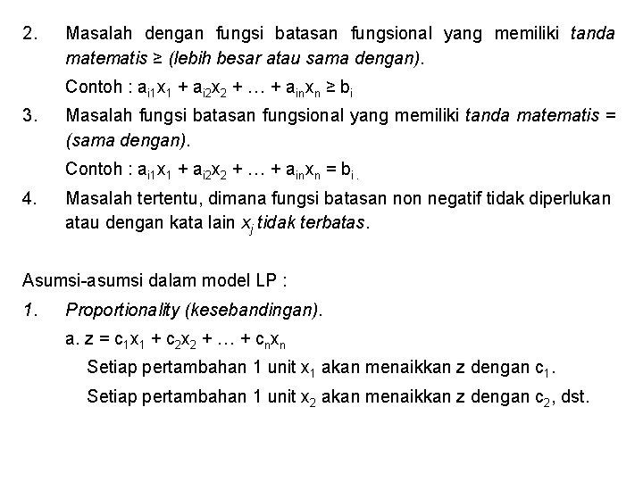 2. Masalah dengan fungsi batasan fungsional yang memiliki tanda matematis ≥ (lebih besar atau
