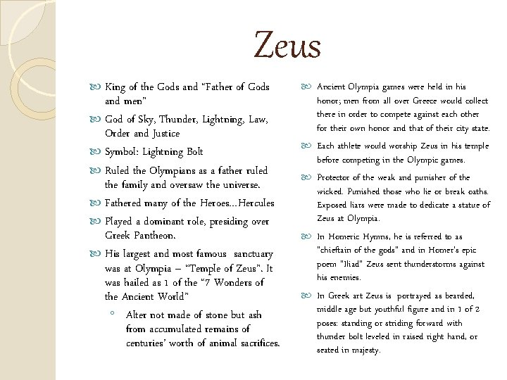 """Zeus King of the Gods and """"Father of Gods and men"""" God of Sky,"""