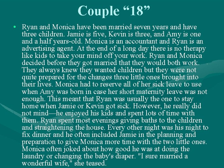 """Couple """" 18"""" • Ryan and Monica have been married seven years and have"""