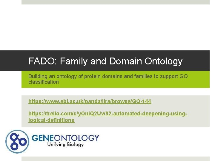 FADO: Family and Domain Ontology Building an ontology of protein domains and families to