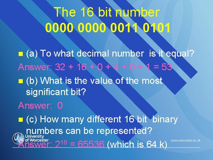 The 16 bit number 0000 0011 0101 (a) To what decimal number is it