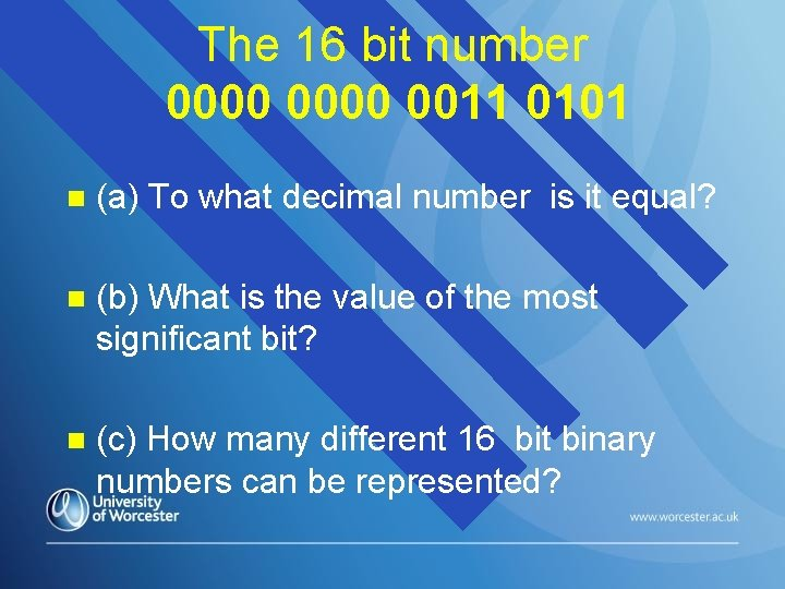 The 16 bit number 0000 0011 0101 n (a) To what decimal number is
