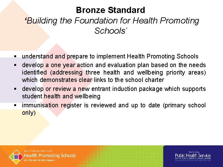 Bronze Standard 'Building the Foundation for Health Promoting Schools' understand prepare to implement Health