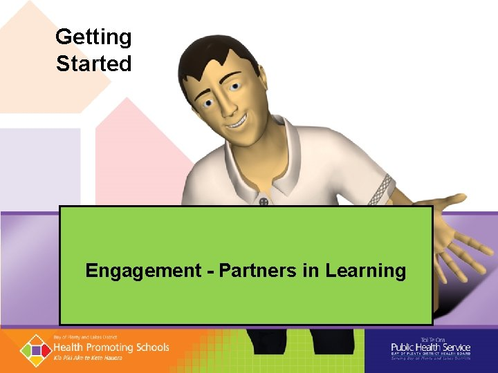 Getting Started Engagement - Partners in Learning