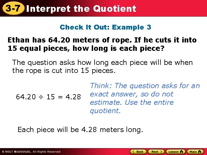 3 -7 Interpret the Quotient Check It Out: Example 3 Ethan has 64. 20