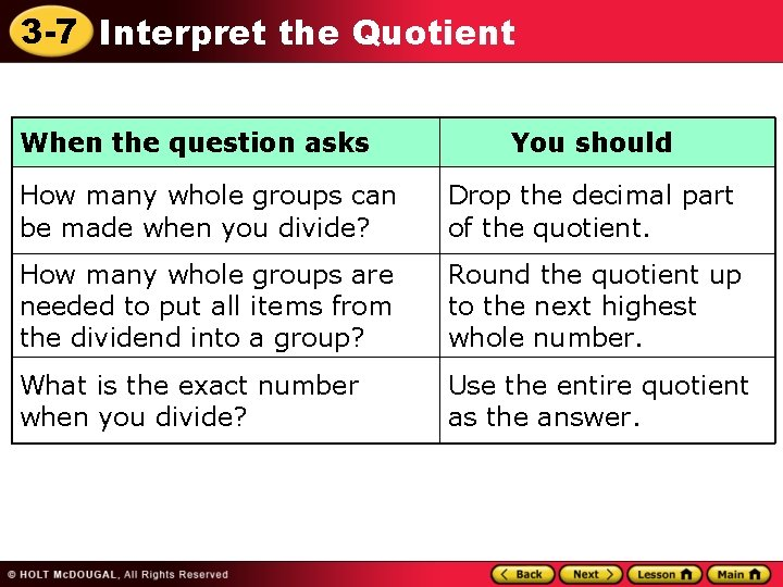 3 -7 Interpret the Quotient When the question asks You should How many whole