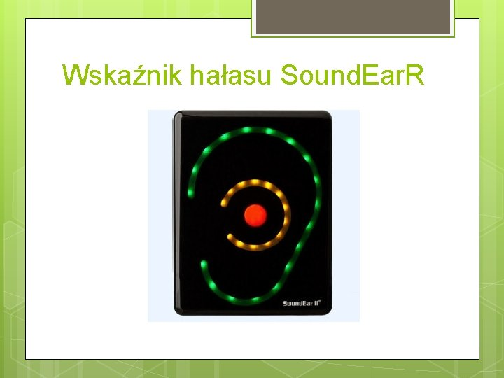Wskaźnik hałasu Sound. Ear. R