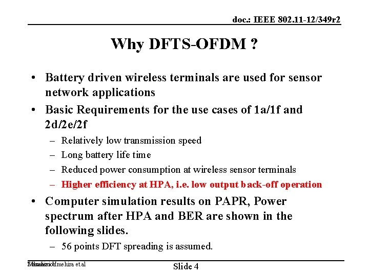 doc. : IEEE 802. 11 -12/349 r 2 Why DFTS-OFDM ? • Battery driven
