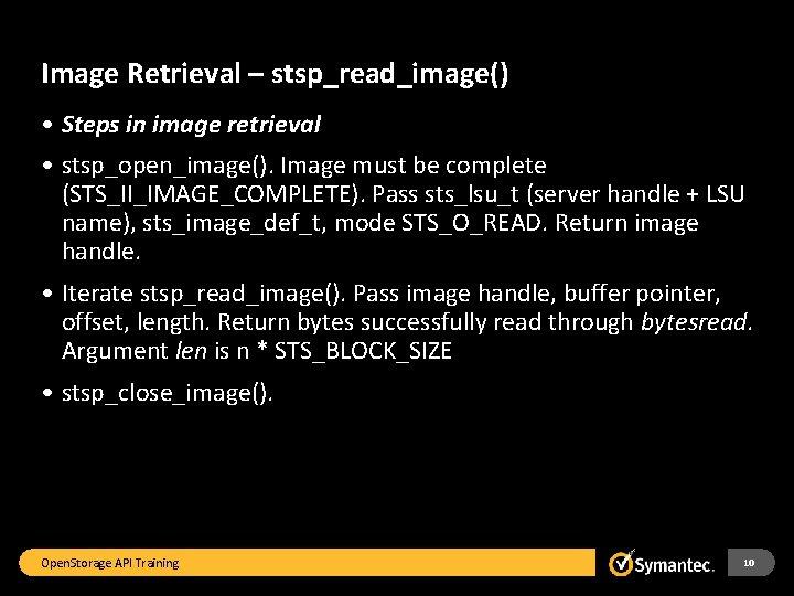 Image Retrieval – stsp_read_image() • Steps in image retrieval • stsp_open_image(). Image must be