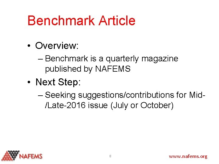 Benchmark Article • Overview: – Benchmark is a quarterly magazine published by NAFEMS •