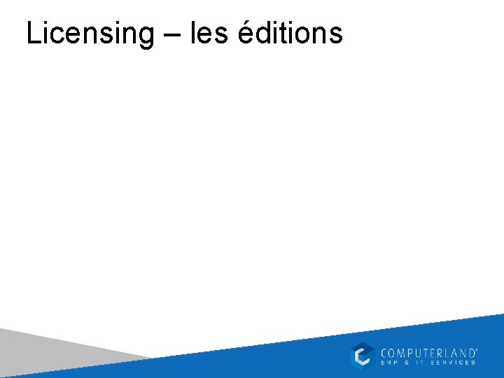 Licensing – les éditions