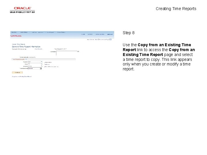Creating Time Reports Step 8 Use the Copy from an Existing Time Report link