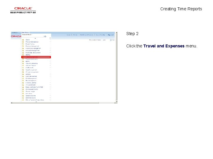 Creating Time Reports Step 2 Click the Travel and Expenses menu.