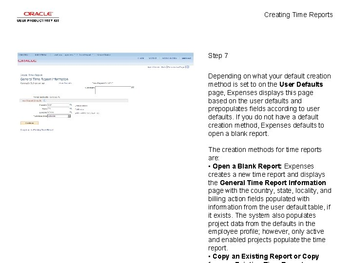 Creating Time Reports Step 7 Depending on what your default creation method is set
