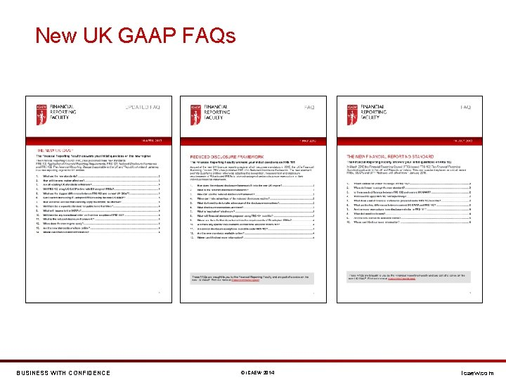 New UK GAAP FAQs BUSINESS WITH CONFIDENCE © ICAEW 2014 icaew. com