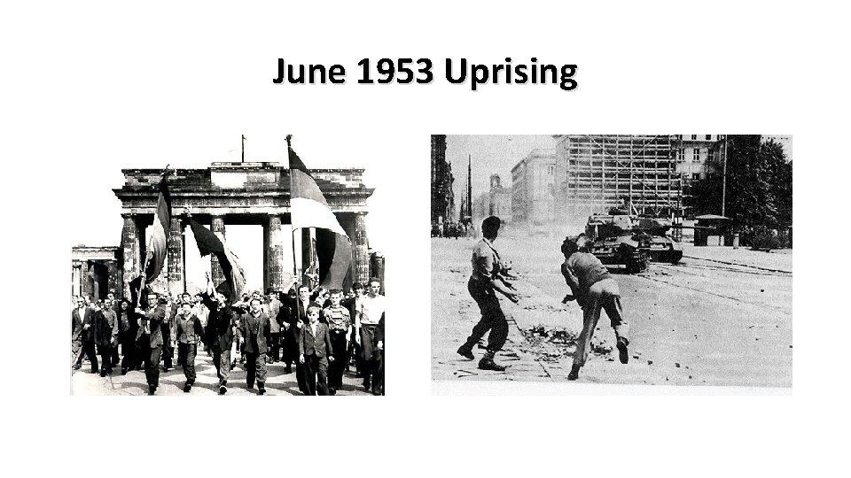 June 1953 Uprising