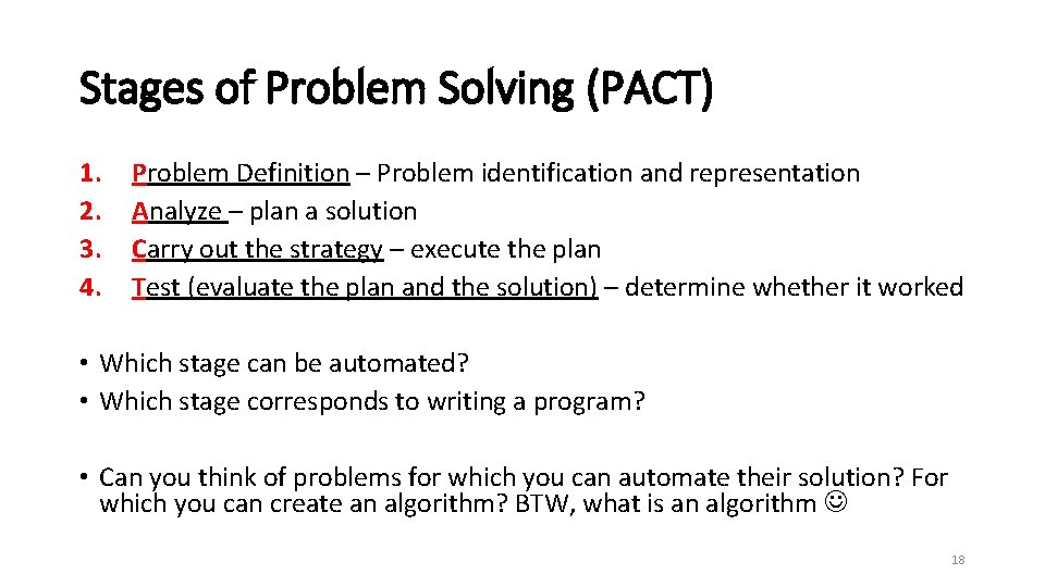 Stages of Problem Solving (PACT) 1. 2. 3. 4. Problem Definition – Problem identification