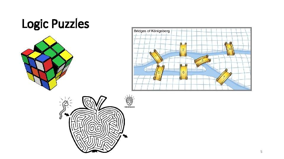 Logic Puzzles 5