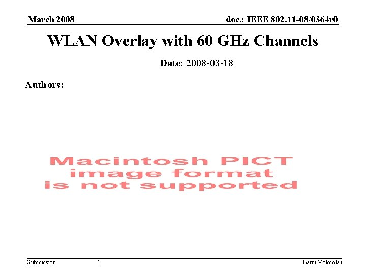 March 2008 doc. : IEEE 802. 11 -08/0364 r 0 WLAN Overlay with 60