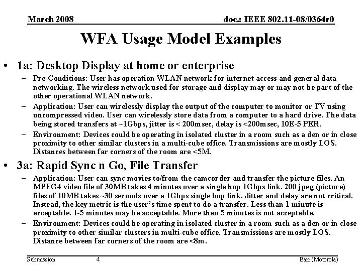 March 2008 doc. : IEEE 802. 11 -08/0364 r 0 WFA Usage Model Examples