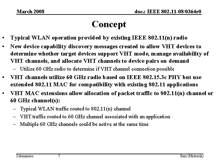 March 2008 doc. : IEEE 802. 11 -08/0364 r 0 Concept • Typical WLAN