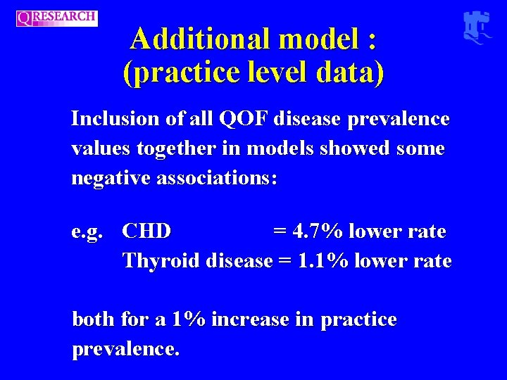 Additional model : (practice level data) Inclusion of all QOF disease prevalence values together