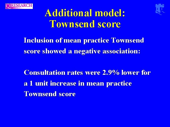 Additional model: Townsend score Inclusion of mean practice Townsend score showed a negative association: