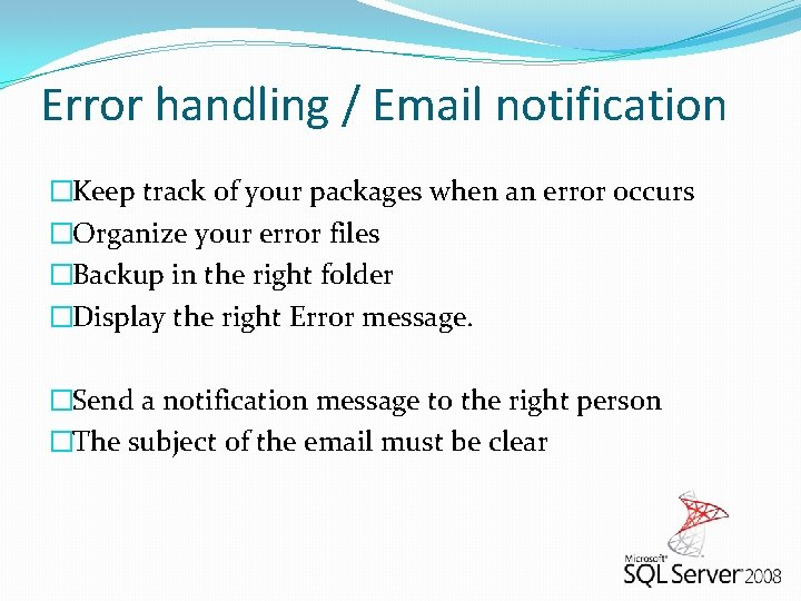 Error handling / Email notification �Keep track of your packages when an error occurs