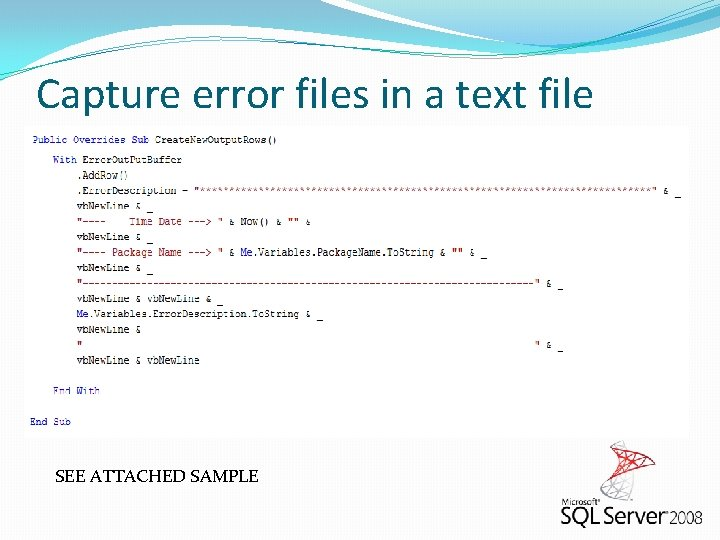 Capture error files in a text file SEE ATTACHED SAMPLE