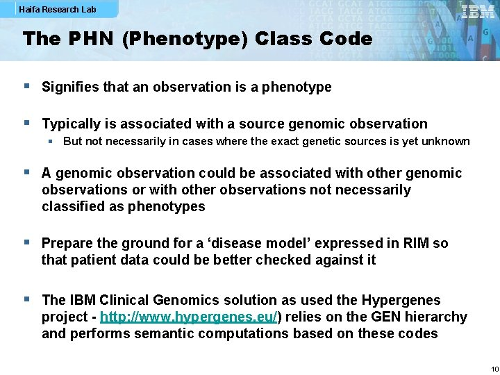 Haifa Research Lab The PHN (Phenotype) Class Code § Signifies that an observation is