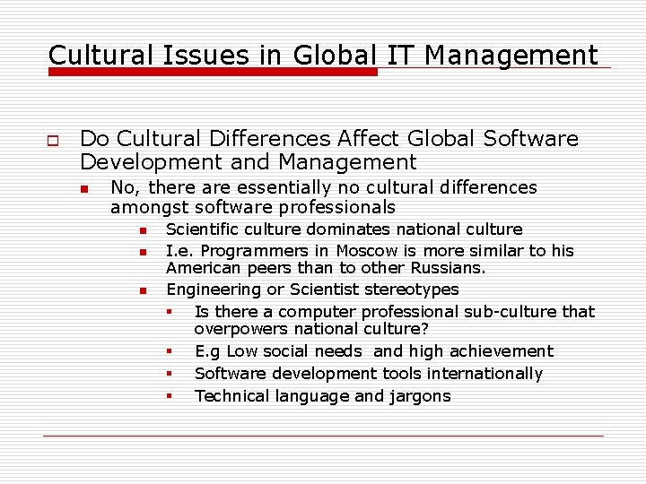 Cultural Issues in Global IT Management o Do Cultural Differences Affect Global Software Development