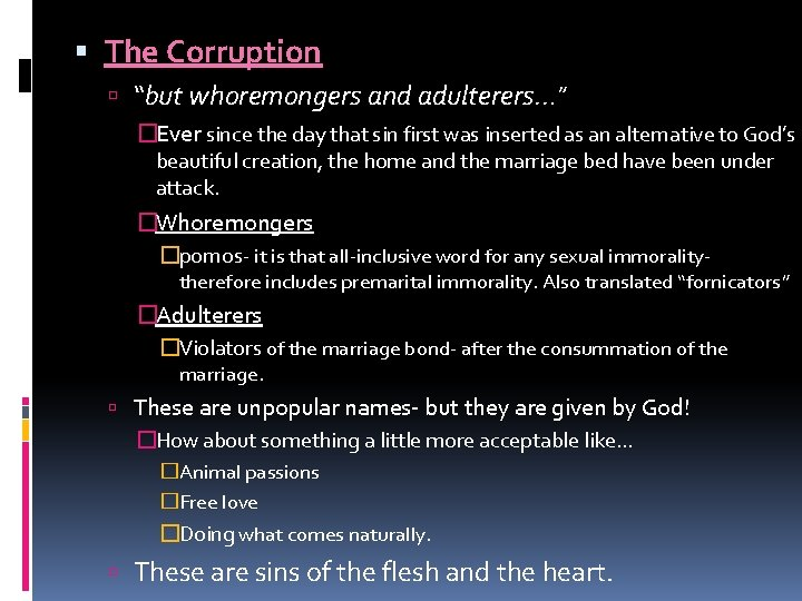 """The Corruption """"but whoremongers and adulterers…"""" �Ever since the day that sin first"""
