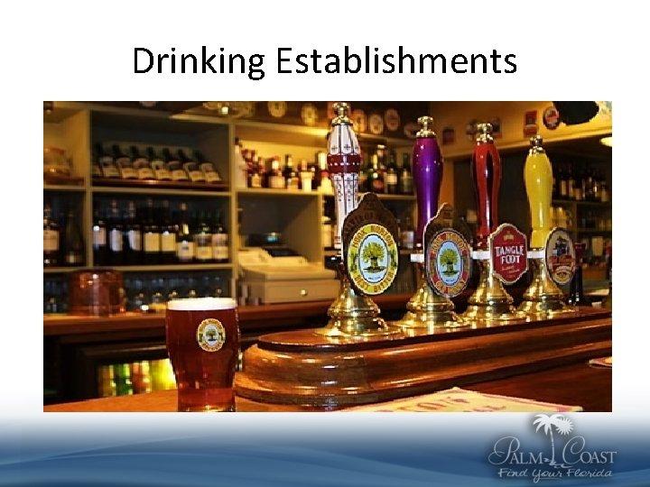 Drinking Establishments