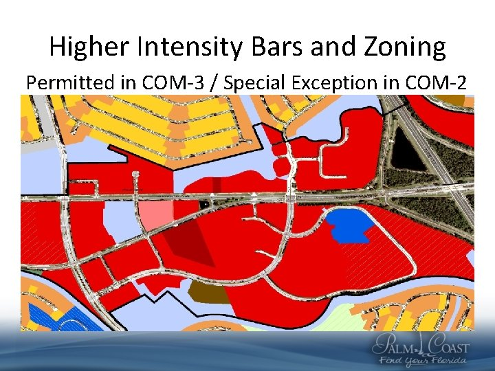 Higher Intensity Bars and Zoning Permitted in COM-3 / Special Exception in COM-2