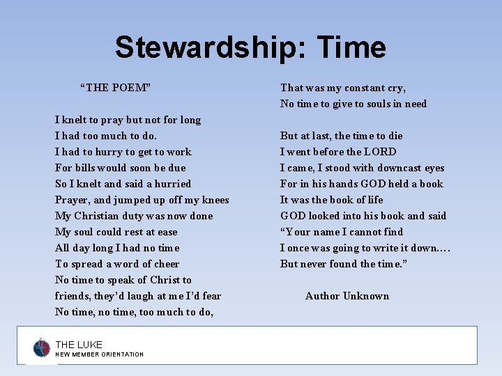 """Stewardship: Time """"THE POEM"""" I knelt to pray but not for long I had"""