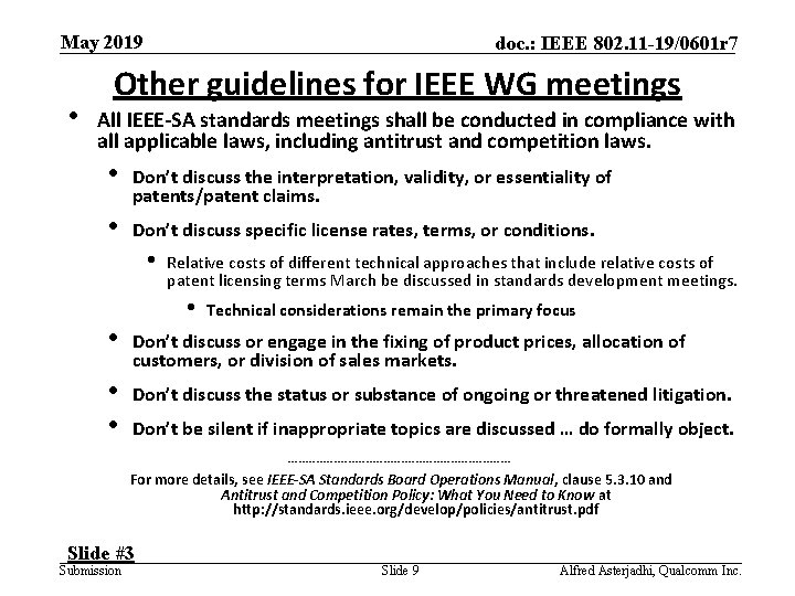 May 2019 • doc. : IEEE 802. 11 -19/0601 r 7 Other guidelines for
