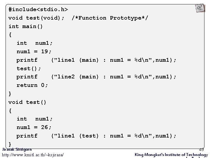 #include<stdio. h> void test(void); /*Function int main() { int num 1; num 1 =