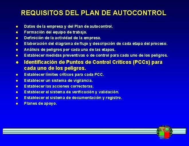 REQUISITOS DEL PLAN DE AUTOCONTROL l l l Datos de la empresa y del