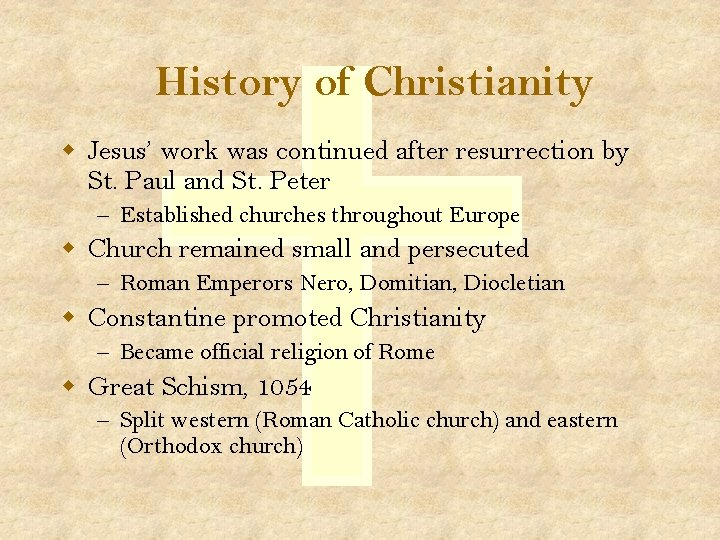 History of Christianity w Jesus' work was continued after resurrection by St. Paul and