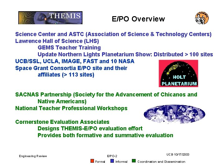E/PO Overview Science Center and ASTC (Association of Science & Technology Centers) Lawrence Hall