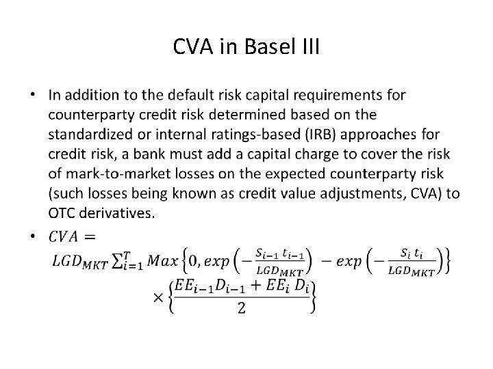 CVA in Basel III •